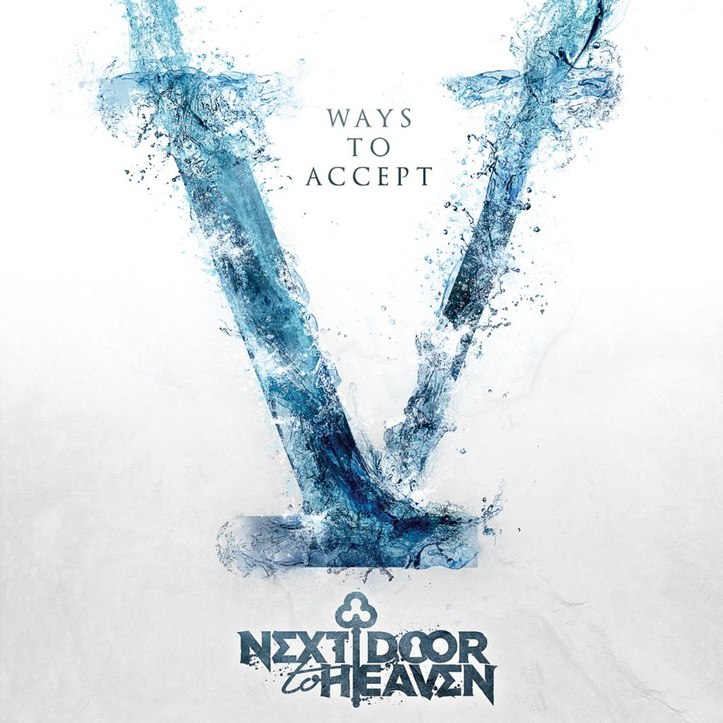 NEXT DOOR TO HEAVEN - V Ways To Accept