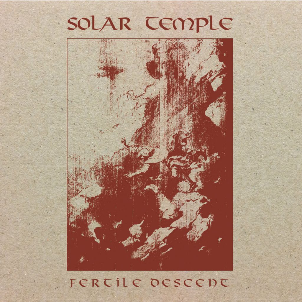 SOLAR TEMPLE - Fertile Descent