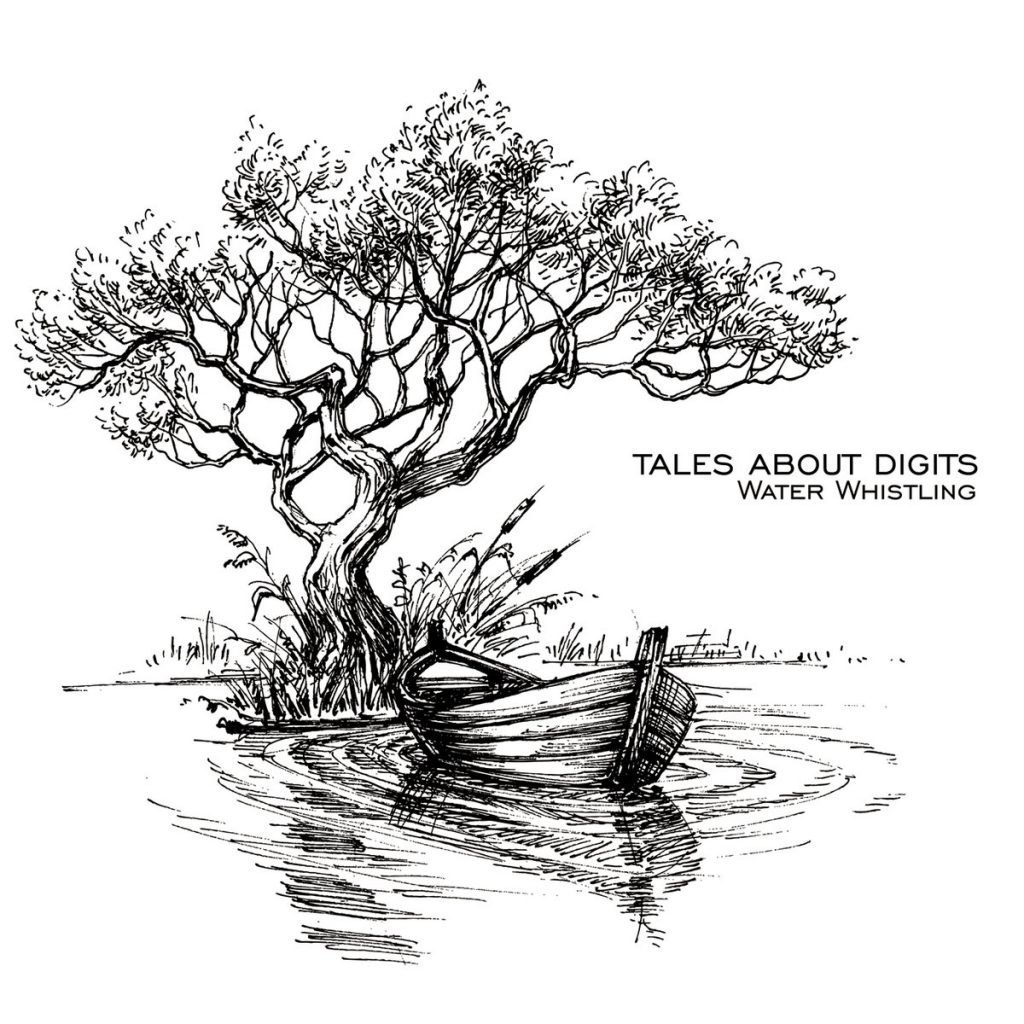 TALES ABOUT DIGITS - Water Whistling