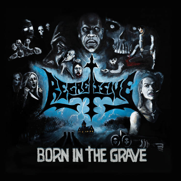 REGRESSIVE -  Born In The Grave