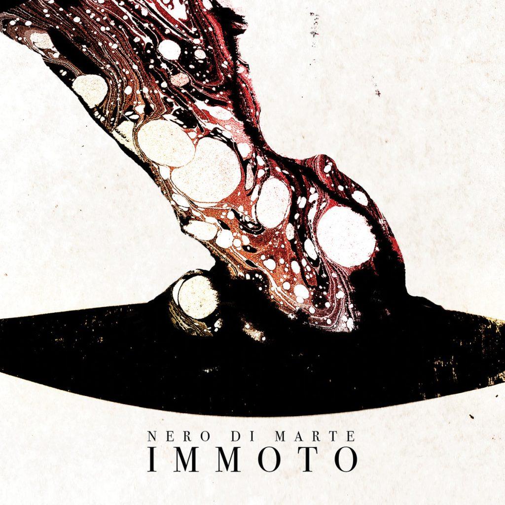 NERO DI MARTE - Immoto