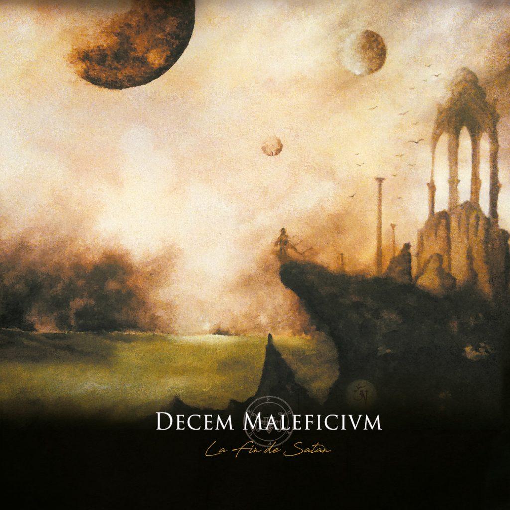 DECEM MALEFICIVM - La Fin De Satán