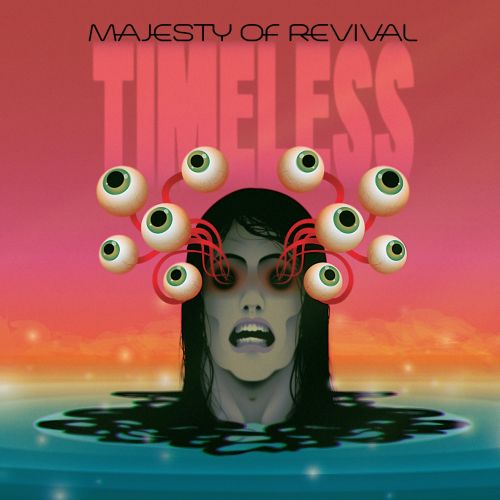 MAJESTY OF REVIVAL – Timeless