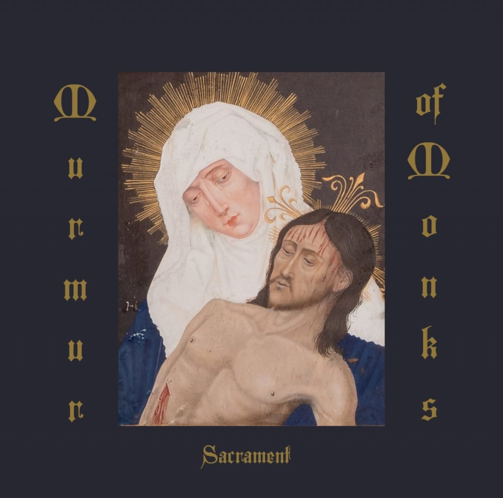 MURMUR OF MONKS - Sacrament