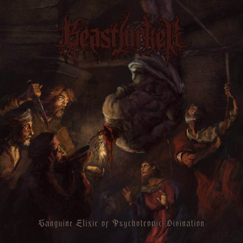 BEASTLURKER - Sanguine Elixir Of Psychotropic Divination