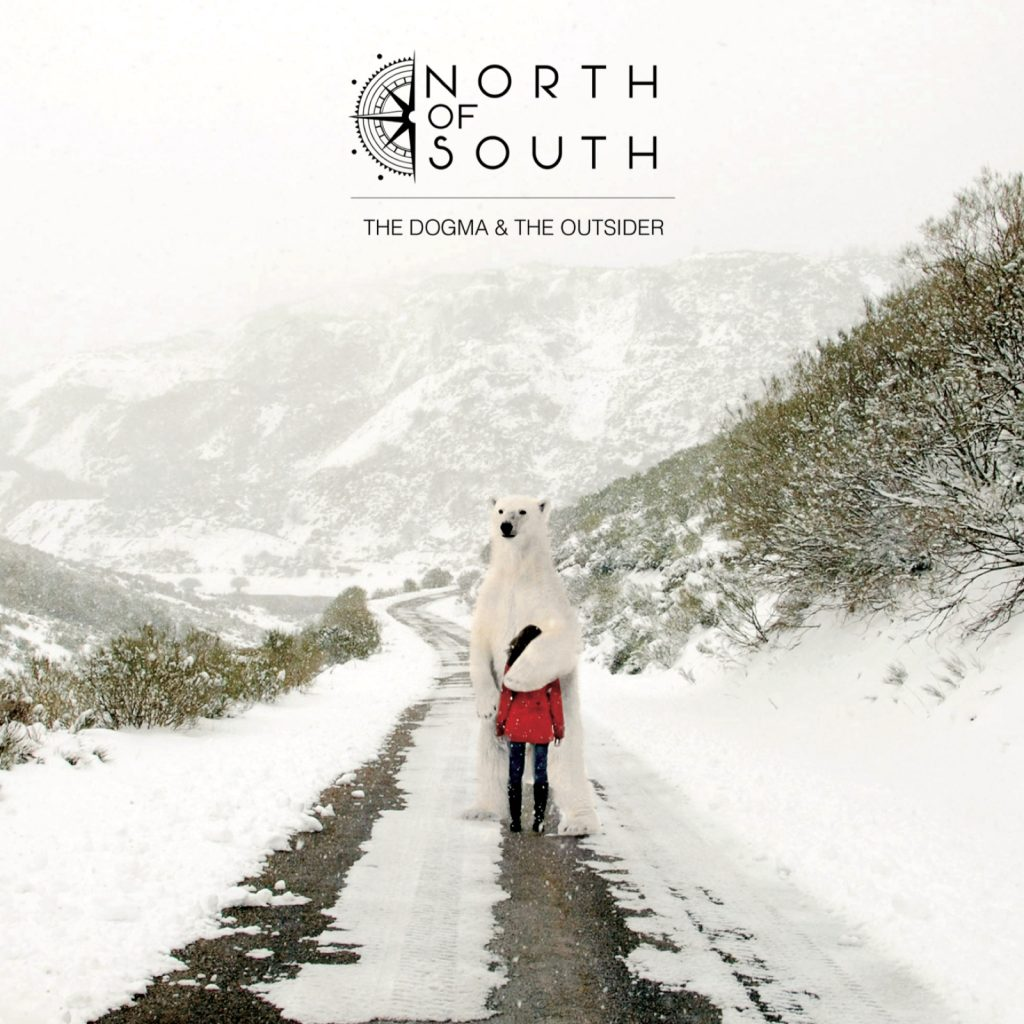 NORTH OF SOUTH - The Dogma And The Outsider