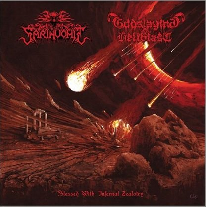 SARINVOMIT / GODSLAYING HELLBLAST - Blessed With Infernal Zealotry