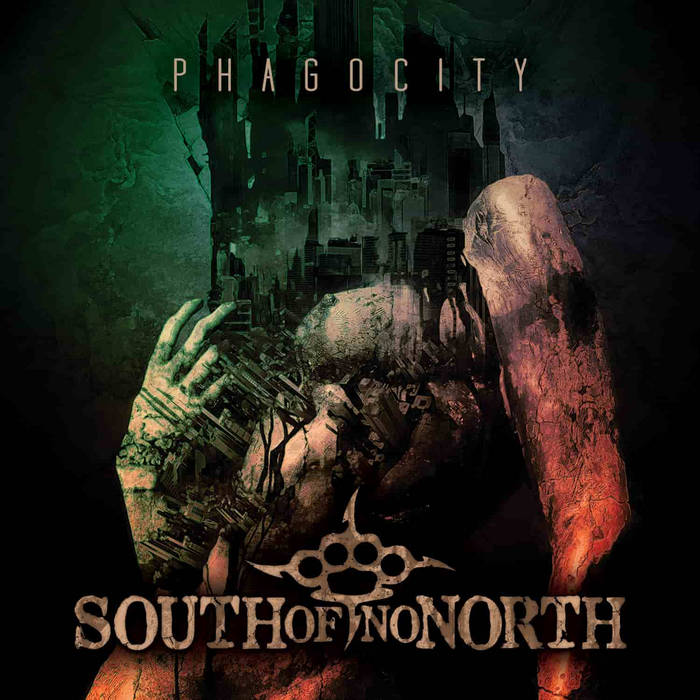 SOUTH OF NO NORTH - Phagocity