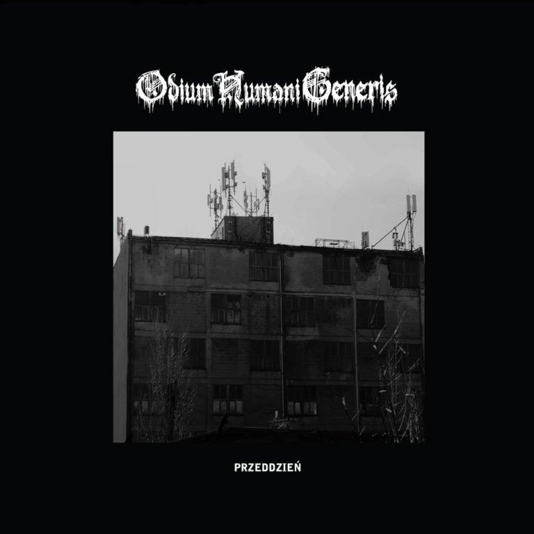 ODIUM HUMANI GENERIS - Przeddzień