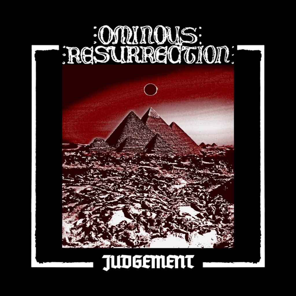 OMINOUS RESURRECTION - Judgement