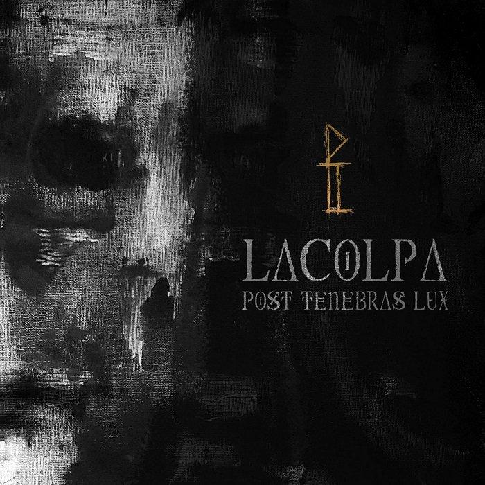 LACOLPA - Post Tenebras Lux