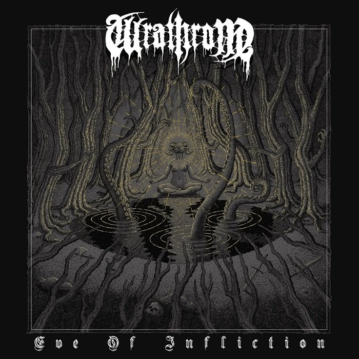 WRATHRONE - Eve Of Infliction