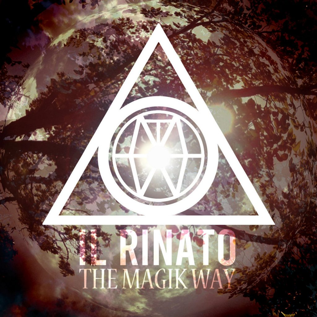 THE MAGIK WAY - Il Rinato