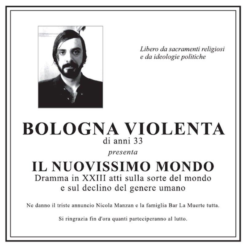 Bologna Violenta - Il Nuovissimo Mondo