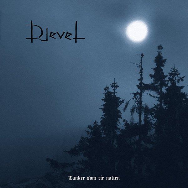 DJEVEL - Tanker Som Rir Natten