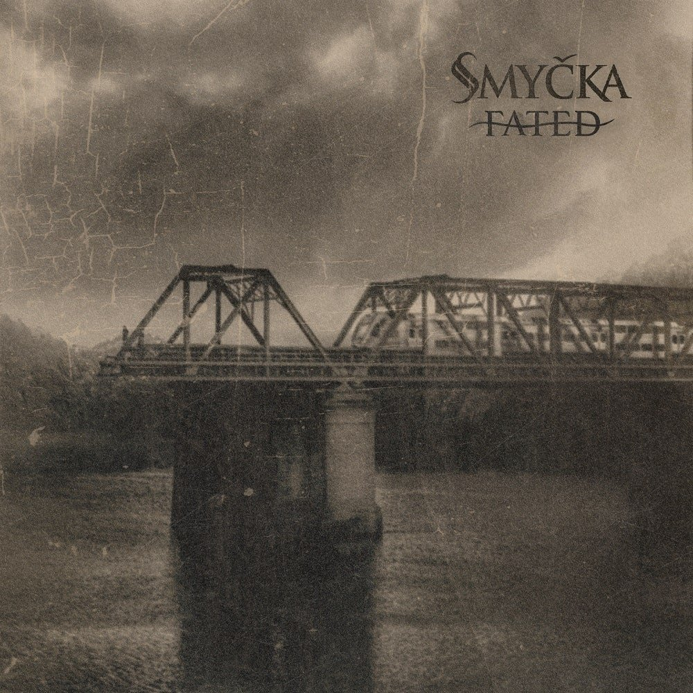 SMYČKA - Fated