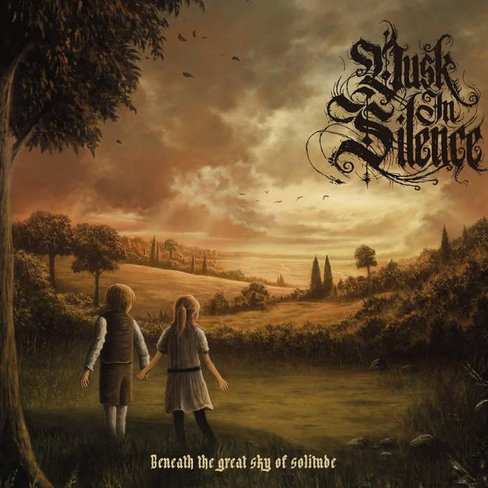 DUSK IN SILENCE - Beneath The Great Sky Of Solitude