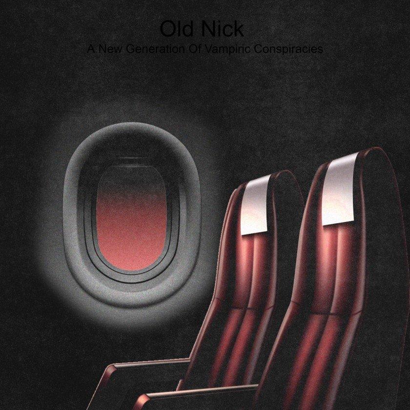 OLD NICK - A New Generation Of Vampiric Conspiracies