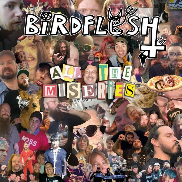 BIRDFLESH - All The Miseries
