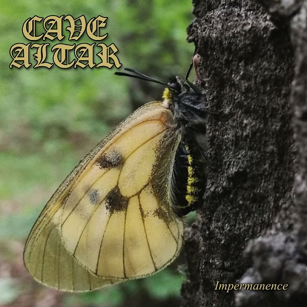 CAVE ALTAR - Impermanence
